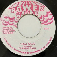 FRANKIE PAUL / TIDAL WAVE