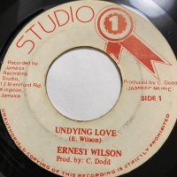 ERNEST WILSON / UNDYING LOVE