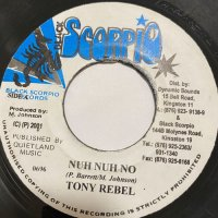 TONY REBEL / NUH NUH NO