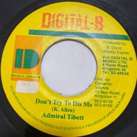 ADMIRAL TIBETT / DON'T TRY TO DIS ME