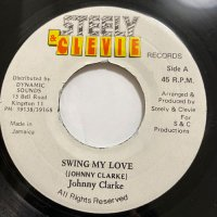 JOHNNY CLARKE / SWING MY LOVE