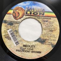 PREZIDENT BROWN / MEDLEY - BUNNY GENERAL / MEDLEY
