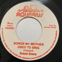 DENNIS BROWN / SONGS MY MOTHER USED TO SING (AQUARIUS)