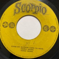 DENNIS BROWN / SONGS MY MOTHER USED TO SING (SCORPIO)