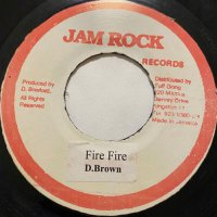 DENNIS BROWN / FIRE FIRE