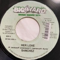 SANCHEZ / HER LOVE