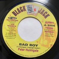 PETER HUNNIGALE / BAD BOY