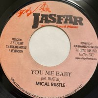 MICAL RUSTLE / YOU ME BABY