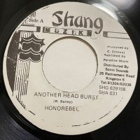 HONOREBEL / ANOTHER HEAD BURST - RUCUMPENSE MAN