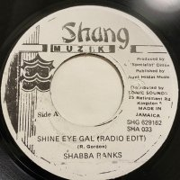 SHABBA RANKS / SHINE EYE GAL