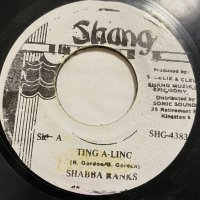 SHABBA RANKS / TING A LING