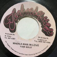 YAMI BOLO / WHEN A MAN IN LOVE