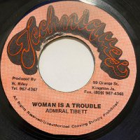 ADMIRAL TIBETT / WOMAN IS A TROUBLE