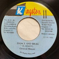 GENERAL MINOTT / DANCE AND BRAG