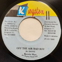 BEENIE MAN / OFF THE AIR BAD BOY