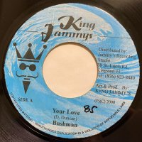 BUSHMAN / YOUR LOVE