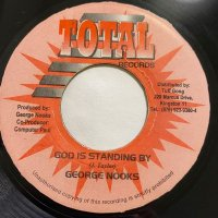 GEORGE NOOKS / GOD IS STANDING BY