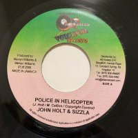JOHN HOLT & SIZZLA / POLICE IN HELICOPTER