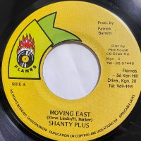 SHANTY PLUS / MOVING EAST