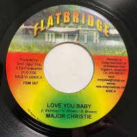 MAJOR CHRISTIE / LOVE YOU BABY