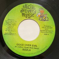 SIZZLA / GOOD OVER EVIL