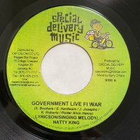 SINGING MELODY, NATTY KING, LYRICSON / GOVERNMENT LIVE FI WAR