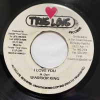 WORRIOR KING / I LOVE YOU