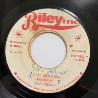 PAT KELLY / I SIT AND CRY