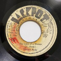 HORACE ANDY / THE LOVE OF A WOMAN