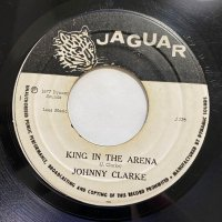 JOHNNY CLARKE / KING IN THE ARENA