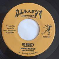 JUMBO MATTCH / NO GUILTY