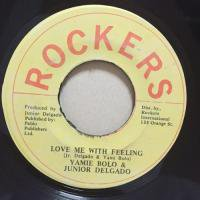 YAMI BOLO & JUNIOR DELGADO / LOVE ME WITH FEELING