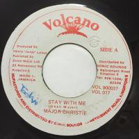 MAJOR CHRISTIE / STAY WITH ME