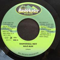 MAJI MAN / DANCEHALL HOT