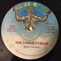 ROBERT FFRENCH / SHE UNDER STRESS