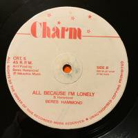 BERES HAMMOND / ALL BECAUSE I'M LONELY - SETTING DOWN