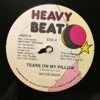 WAYNE WADE / TEARS ON MY PILLOW
