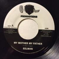 EELMAN / MY MOTHER MY FATHER - ONE LOVE