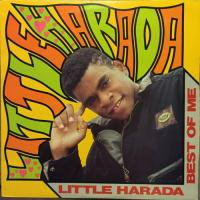 LITTLE HARADA / LITTLE HARADA BEST OF ME