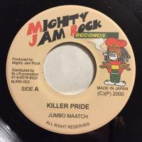 JUMBO MAATCH / KILLER PRIDE
