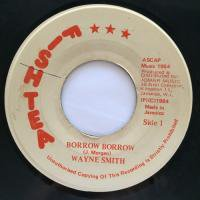 WAYNE SMITH / BORROW BORROW
