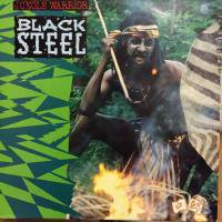 BLACK STEEL / JUNGLE WARRIOR