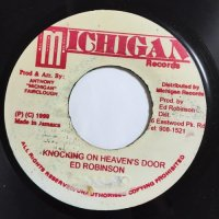 ED ROBINSON / KNOCKING ON HEAVEN'S DOOR