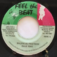HALF PINT / POLITICAL FRICTION