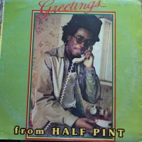 HALF PINT / GREETINGS