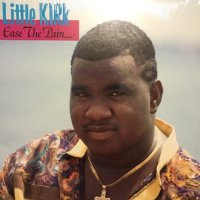 LITTLE KIRK / EASE THE PAIN