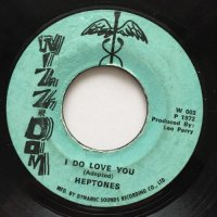 HEPTONES / I DO LOVE YOU