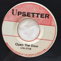 UPSETTER / OPEN THE DOOR