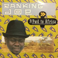 RANKING JOE / FAST FORWARD TO AFRICA