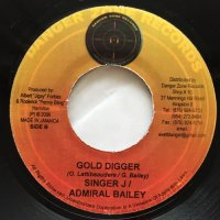 SINGER J, ADMIRAL BAILEY / GOLD DIGGER - BLING DAWG / F*** WITH ME